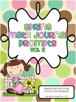 Spring Math Journal Prompts for First Grade (Vol. 2)