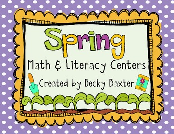 Spring Math & Literacy Centers (22 in all!)