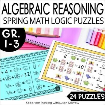 Math Logic Puzzles: Missing Addends Algebraic Reasoning