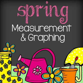 Spring Math - Measurement & Graphing