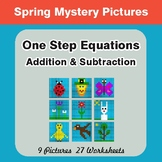 Spring Math: One-Step Equations (Addition & Subtraction) -