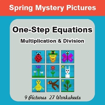 Spring Math: One Step Equations: Multiplication & Division - Math Mystery Pictures