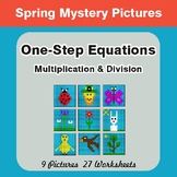 Spring Math: One Step Equations: Multiplication & Division