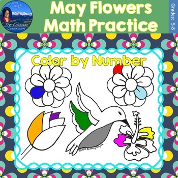 May Flowers Math Practice Color by Number Grades 5-8 Bundle