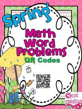 Spring Activities Math Word Problems with QR Codes
