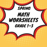 Spring Math Worksheets for First,Second and Third Grades