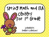 Spring Math and ELA Centers - First Grade