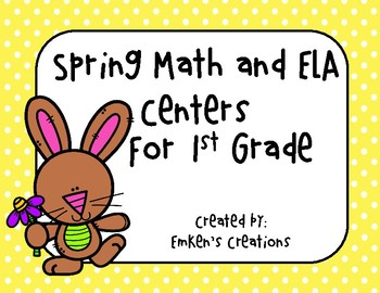 Spring Math and ELA Centers - First Grade