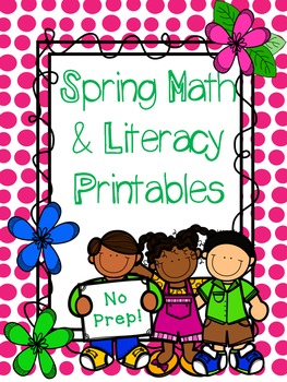 Spring Math and Literacy Printables {Print and Go}