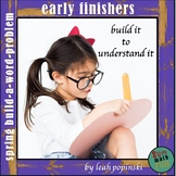 Early Finishers Build-a-Word-Problem Spring Theme