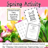 Spring Math Fun Measurement Data Operations Algebraic Thinking Worksheets