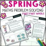 Spring Math Problem Solving Part Part Whole Strategy