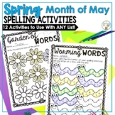 Spring May Spelling Activities for ANY List