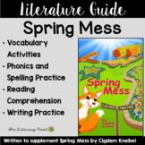 Spring Mess Decodable Text Literature Guide   Virtual Learning