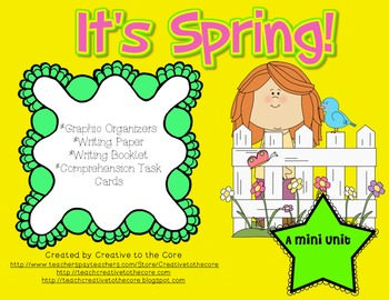 Spring Mini Unit~ Includes Graphic Organizers & Much More!