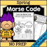 Spring Morse Code Activities | Printable & Digital