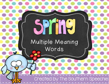 Spring Multiple Meaning Words
