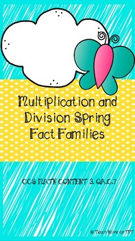 Spring Multiplication and Division Fact Families