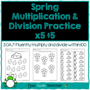 Spring Multiplication and Division Practice - 5s Facts