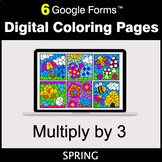 Spring: Multiply by 3 - Google Forms | Digital Coloring Pages