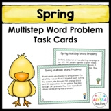 Spring Multistep Word Problem Task Cards (Grade 4)