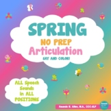Spring NO PREP Articulation Say and Color Activity- ALL SOUNDS