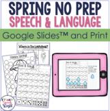 Spring NO PREP Speech Therapy Activities!