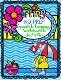 Spring NO PREP Speech and Language Worksheets Activities P