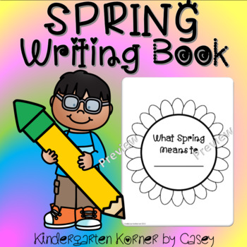Spring NO PREP Sunflower Writing Book Kindergarten 1st Prompts Centers
