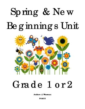 Spring & New Beginnings Unit