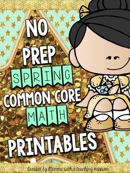 Spring No Prep Math Common Core Printables