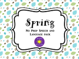 Spring No Prep Pack Speech & Language