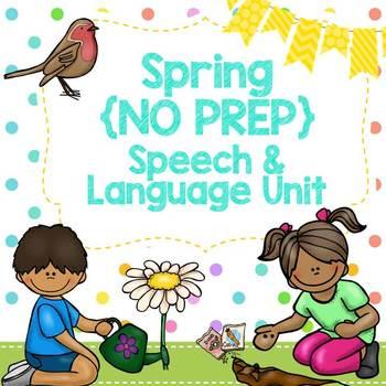 Spring {No Prep} Speech & Language Unit