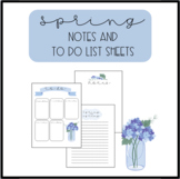 Spring Notes and To Do List Sheets
