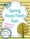 Spring Noun Verb Sort Adjectives Optional!