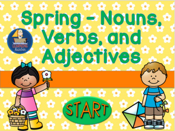 Spring - Nouns, Verbs, and Adjectives   Interactive with S
