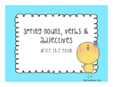 Spring Nouns, Verbs, and Adjectives Write the Room
