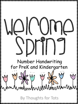 Spring Number Handwriting Packet, PreK and Kindergarten, Numbers 1-10