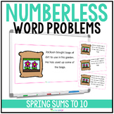 Spring Numberless Word Problems Addition and Subtraction to 10