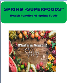 Spring Nutrition - Spring Superfoods, lesson, 3 activities, coloring pages