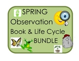 Spring Observation Book  & Life Cycles Bundle: Plant, Butterfly, Frog, Rock