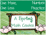 Spring One More, One Less Math Center