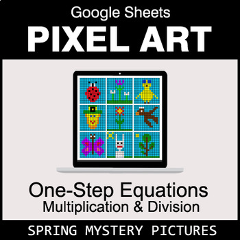 Spring - One-Step Equations - Multiplication & Division - Google Sheets