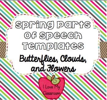 Spring Parts of Speech Templates {Butterflies, Clouds, and Flowers}