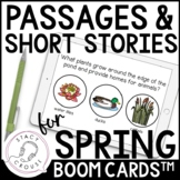 Spring Passages & Short Stories for Comprehension and Inferencing BOOM CARDS™