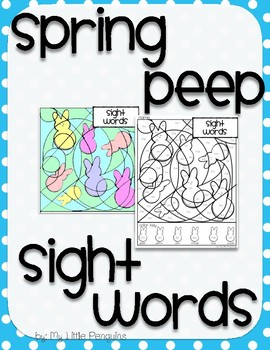 Spring Peep Color by Sight Words for Spring/Easter no prep