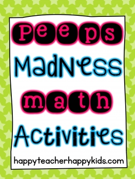 Free Peeps Madness Math Activities