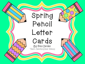 Spring Pencil Letter Cards