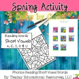 Spring Phonics Color By Code Short Vowel Sounds Distance Learning No Prep