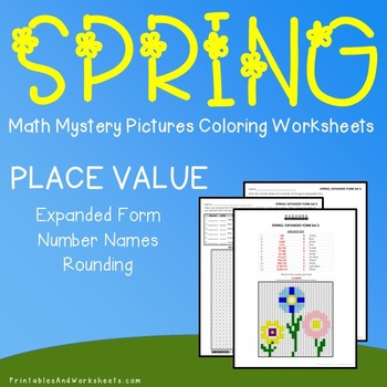 Spring Place Value Coloring Worksheets Mystery Pictures